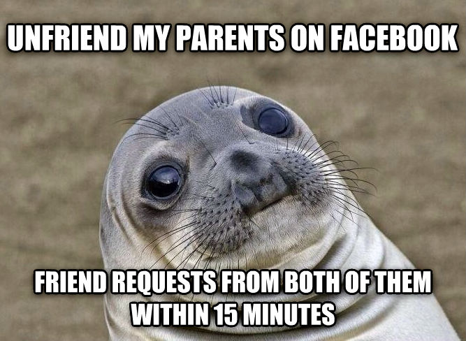 Uncomfortable Situation Seal unfriend my parents on facebook  friend requests from both of them within 15 minutes , made with livememe meme generator
