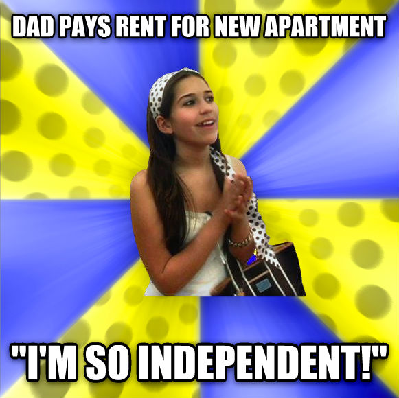 Sheltered Suburban Kid dad pays rent for new apartment  i m so independent!  , made with livememe meme creator