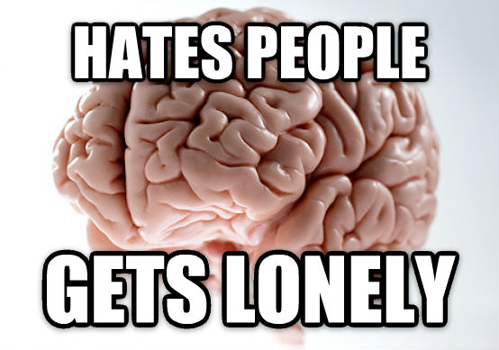 Scumbag Brain hates people gets lonely , made with livememe meme creator