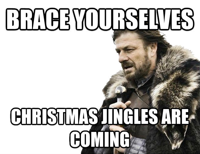 Imminent Ned / Brace Yourselves brace yourselves christmas jingles are coming , made with livememe meme maker