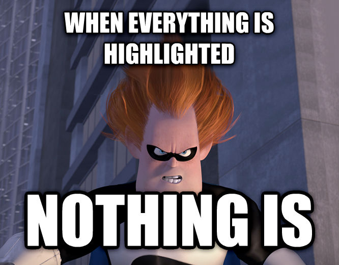 Syndrome - When Everyone s Super, No One Is when everything is highlighted nothing is , made with livememe meme creator