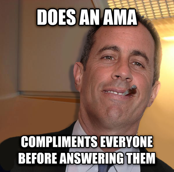 Good Guy Seinfeld does an ama compliments everyone before answering them , made with livememe meme generator