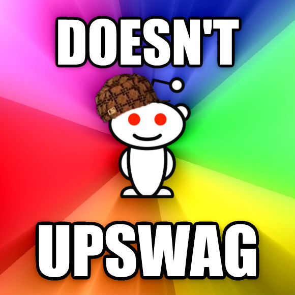 Scumbag Redditor doesn t upswag  , made with livememe meme creator
