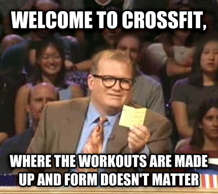 Drew Carey Whose Line Is It Anyway welcome to crossfit, where the workouts are made up and form doesn t matter , made with livememe meme maker