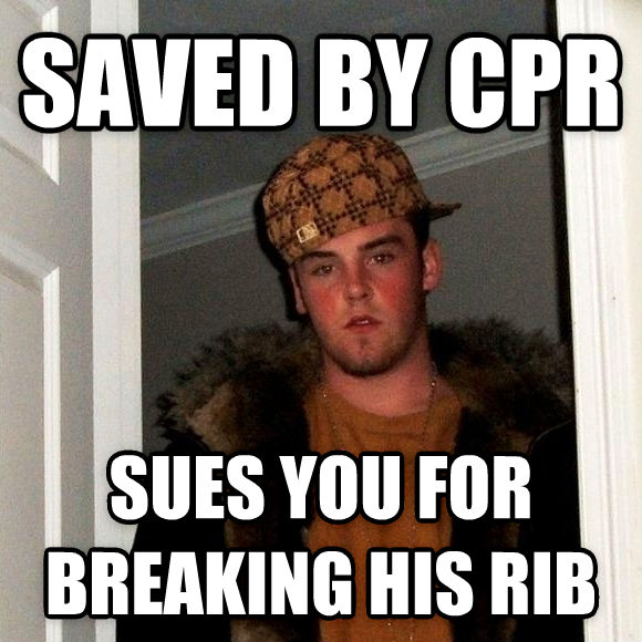 Scumbag Steve saved by cpr sues you for breaking his rib , made with livememe meme generator