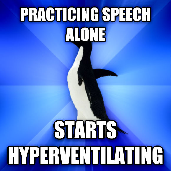 Socially Awkward Penguin practicing speech alone starts hyperventilating  , made with livememe meme generator