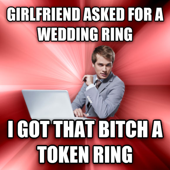 untitled meme girlfriend asked for a wedding ring i got that lady a token ring  , made with livememe meme generator