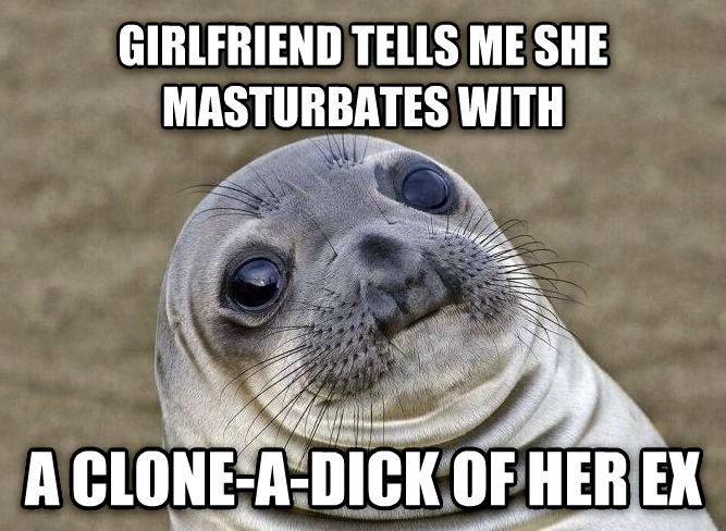 Uncomfortable Situation Seal girlfriend tells me she relaxs with a clone-a-banana of her ex , made with livememe meme creator
