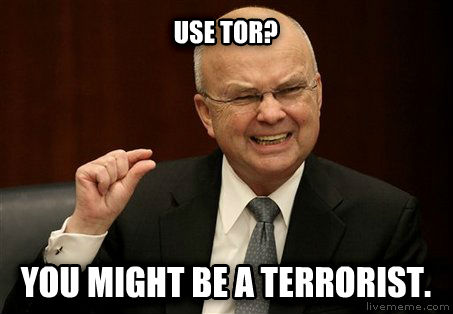 untitled meme use tor? you might be a terrorist.  , made with livememe meme maker
