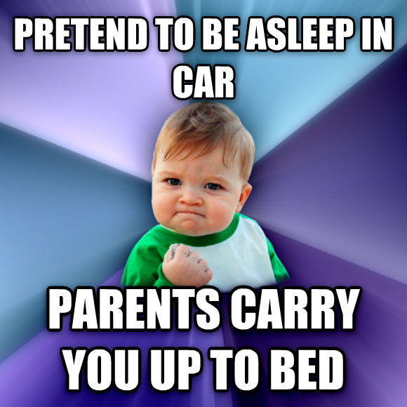 Success Kid pretend to be asleep in car parents carry you up to bed  , made with livememe meme generator