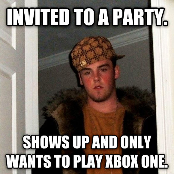 Scumbag Steve invited to a party. shows up and only wants to play xbox one. , made with livememe meme generator