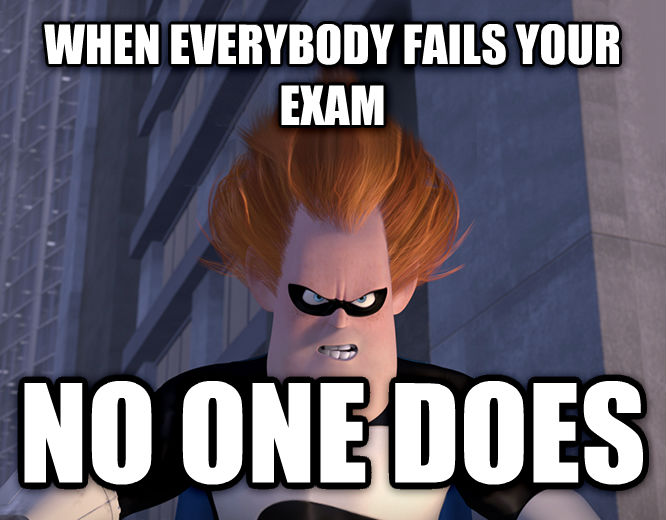 Syndrome - When Everyone s Super, No One Is when everybody fails your exam no one does , made with livememe meme maker