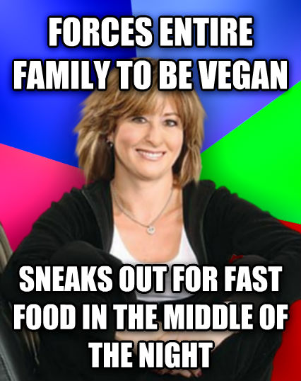 Sheltering Suburban Mom forces entire family to be vegan sneaks out for fast food in the middle of the night  , made with livememe meme maker