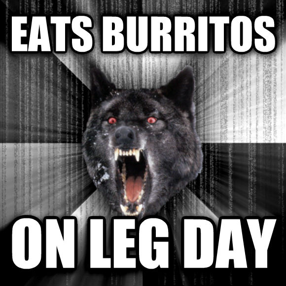 Insanity Wolf eats burritos on leg day  , made with livememe meme creator