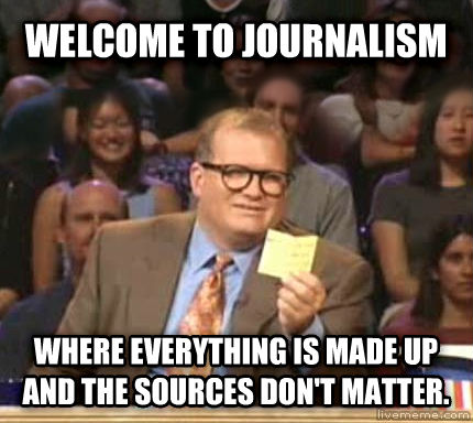 Drew Carey Whose Line Is It Anyway welcome to journalism where everything is made up and the sources don t matter. , made with livememe meme generator