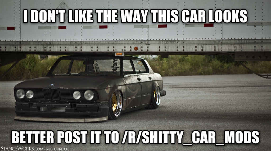 untitled meme i don t like the way this car looks better post it to /r/poopy_car_mods , made with livememe meme maker