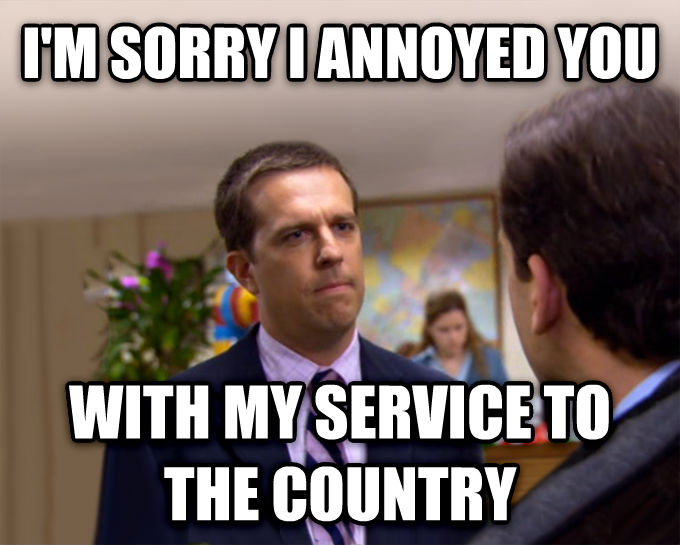Sorry I Annoyed You With My Friendship i m sorry i annoyed you with my service to the country , made with livememe meme generator