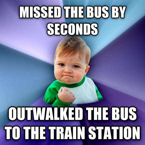 Success Kid missed the bus by seconds outwalked the bus to the train station  , made with livememe meme creator