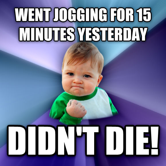 Success Kid went jogging for 15 minutes yesterday didn t die!  , made with livememe meme generator
