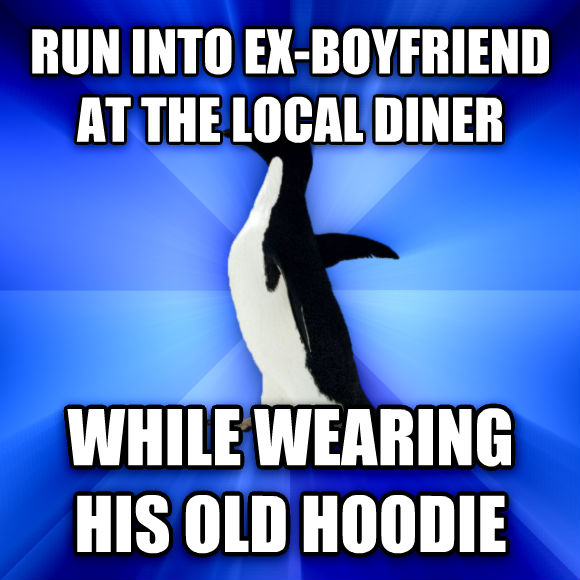 Socially Awkward Penguin run into ex-boyfriend at the local diner while wearing his old hoodie  , made with livememe meme generator