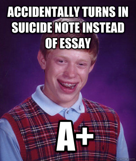 sucide essay This essay discusses assisted suicide suicide has become a common act in society all around the world, we hear of people committing suicide for many reasons.