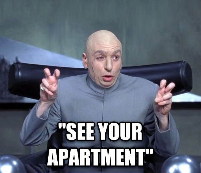 Dr. Evil  Quotation Marks    see your apartment  , made with livememe meme creator