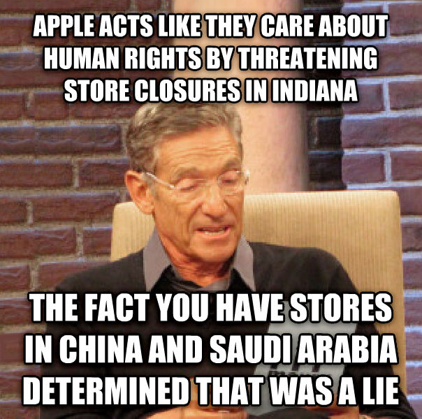 Maury Determined That Was a Lie apple acts like they care about human rights by threatening store closures in indiana the fact you have stores in china and saudi arabia determined that was a lie , made with livememe meme creator