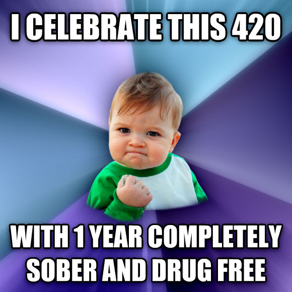 Success Kid i celebrate this 420 with 1 year completely sober and drug free  , made with livememe meme creator