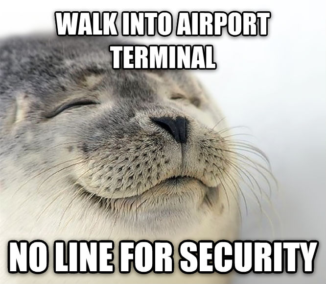 Seal of Approval walk into airport terminal no line for security , made with livememe meme creator