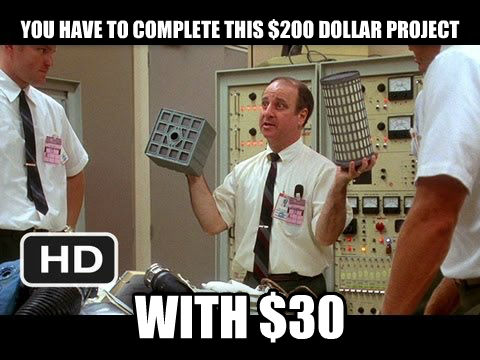 Apollo 13 Problems you have to complete this $200 dollar project with $30 , made with livememe meme generator