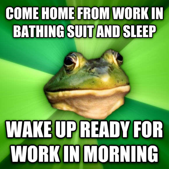 Foul Bachelor Frog come home from work in bathing suit and sleep wake up ready for work in morning  , made with livememe meme creator