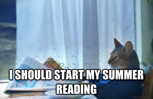 Sophisticated Cat  i should start my summer reading , made with livememe meme creator