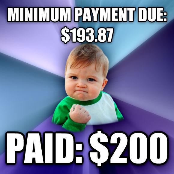 Success Kid minimum payment due: $193.87 paid: $200  , made with livememe meme creator