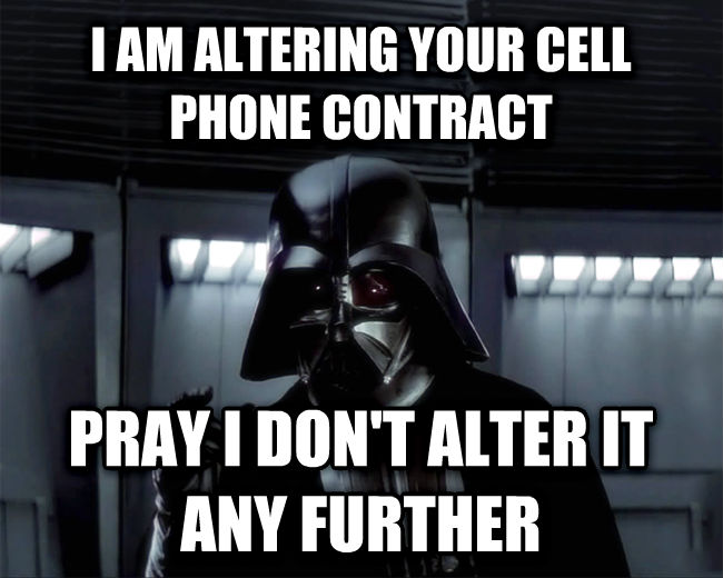Darth Vader - I Find Your Lack Of Faith Disturbing i am altering your cell phone contract pray i don t alter it any further , made with livememe meme creator