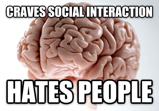 Scumbag Brain craves social interaction hates people , made with livememe meme creator