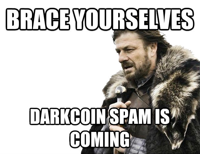 Imminent Ned / Brace Yourselves brace yourselves darkcoin spam is coming , made with livememe meme maker
