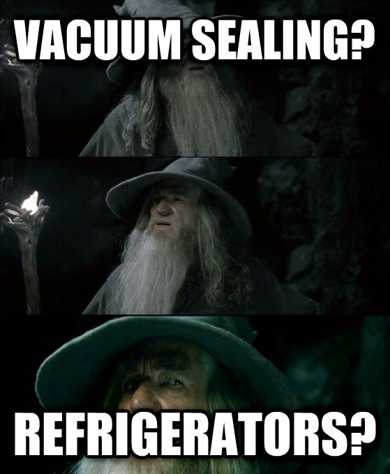 Confused Gandalf - I Have No Memory Of This Place vacuum sealing?  refrigerators? , made with livememe meme generator