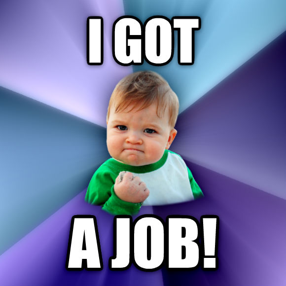 Success Kid i got a job!  , made with livememe meme creator