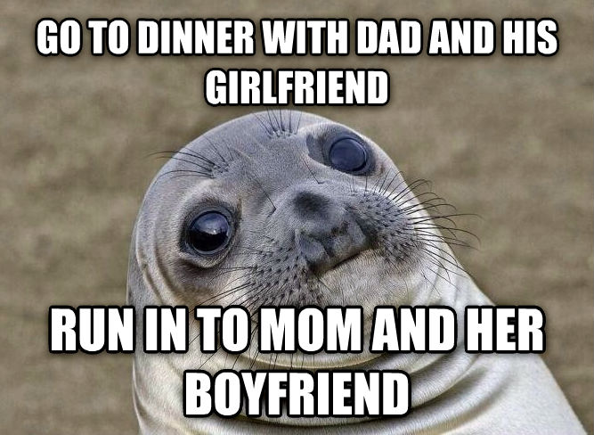Uncomfortable Situation Seal go to dinner with dad and his girlfriend run in to mom and her boyfriend , made with livememe meme maker