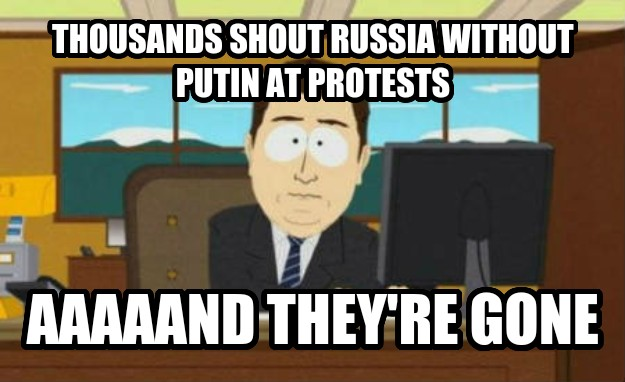And It s Gone thousands shout russia without putin at protests aaaaand they re gone , made with livememe meme maker