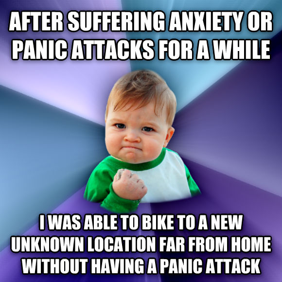 Success Kid after suffering anxiety or panic attacks for a while i was able to bike to a new unknown location far from home without having a panic attack  , made with livememe meme creator