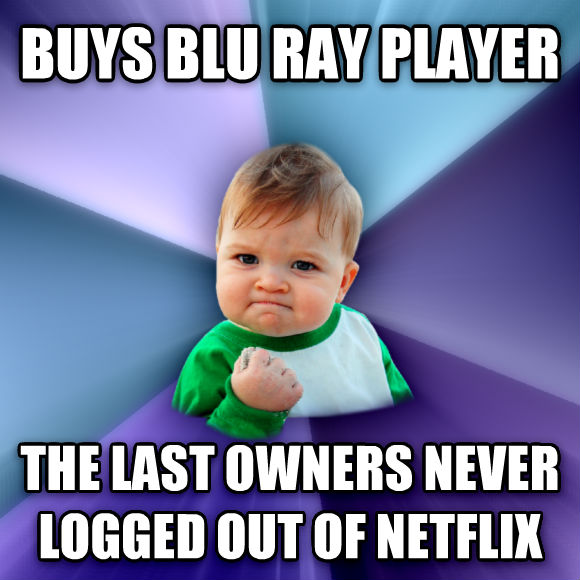 Success Kid buys blu ray player the last owners never logged out of netflix  , made with livememe meme generator