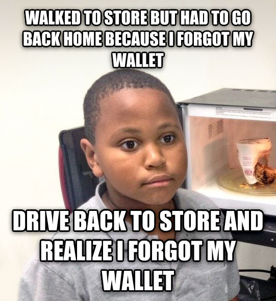 Minor Mistake Marvin walked to store but had to go back home because i forgot my wallet drive back to store and realize i forgot my wallet , made with livememe meme maker