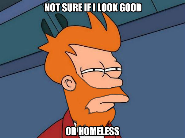 Beardy Fry not sure if i look good or homeless , made with livememe meme creator