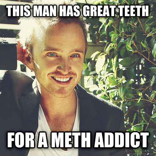 untitled meme this man has great teeth for a meth addict , made with livememe meme generator