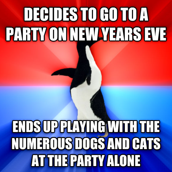 Socially Awesome Awkward Penguin decides to go to a party on new years eve ends up playing with the numerous dogs and cats at the party alone  , made with livememe meme maker