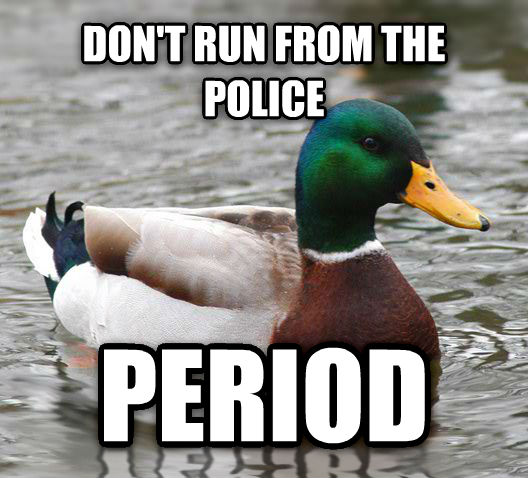 Actual Advice Mallard don t run from the police period , made with livememe meme creator