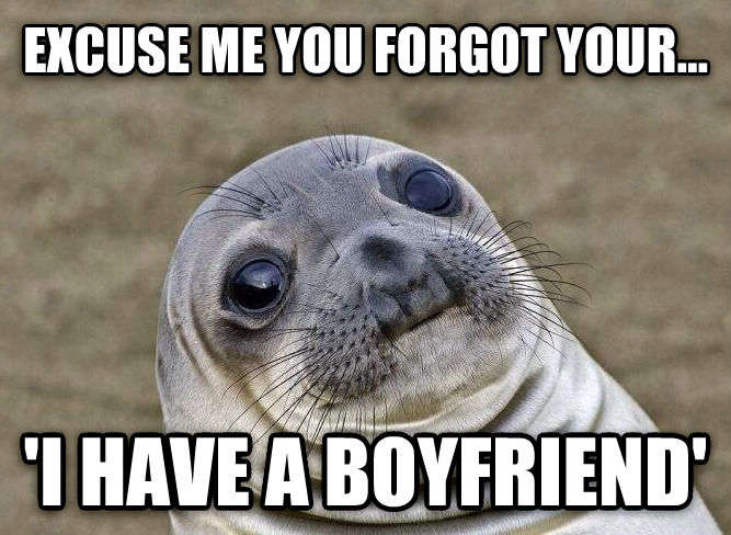 Uncomfortable Situation Seal excuse me you forgot your...  i have a boyfriend  , made with livememe meme creator