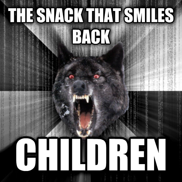 Insanity Wolf the snack that smiles back children  , made with livememe meme generator
