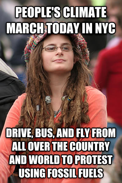 College Liberal people s climate march today in nyc drive, bus, and fly from all over the country and world to protest using fossil fuels , made with livememe meme creator